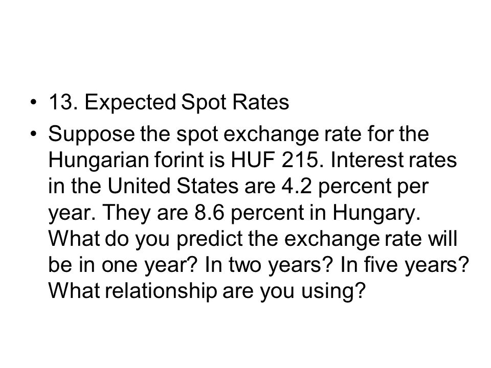 13. Expected Spot Rates