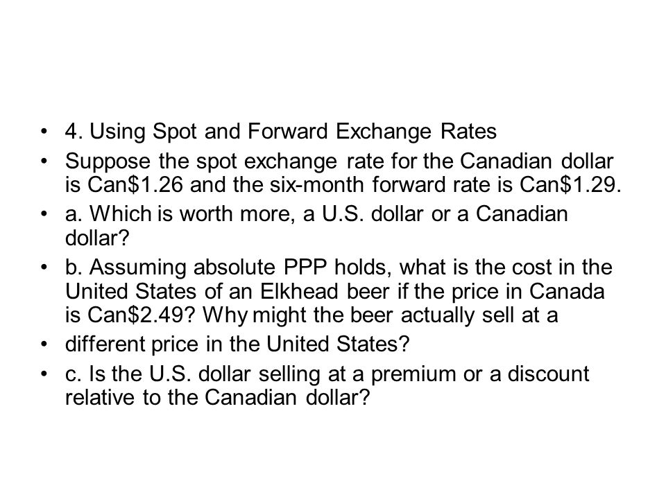 4. Using Spot and Forward Exchange Rates