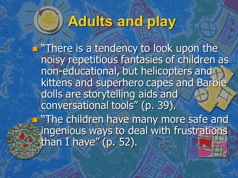 Adults and play