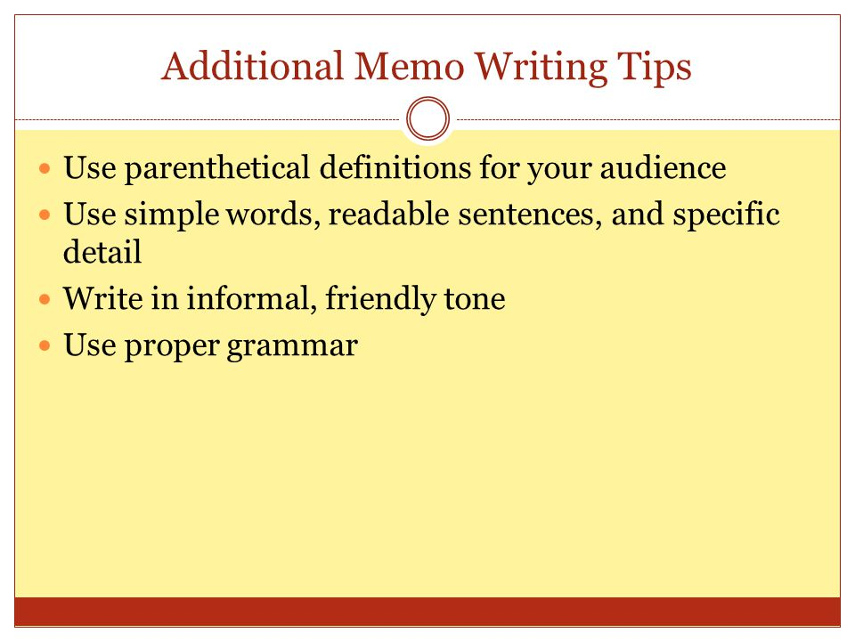 Additional Memo Writing Tips
