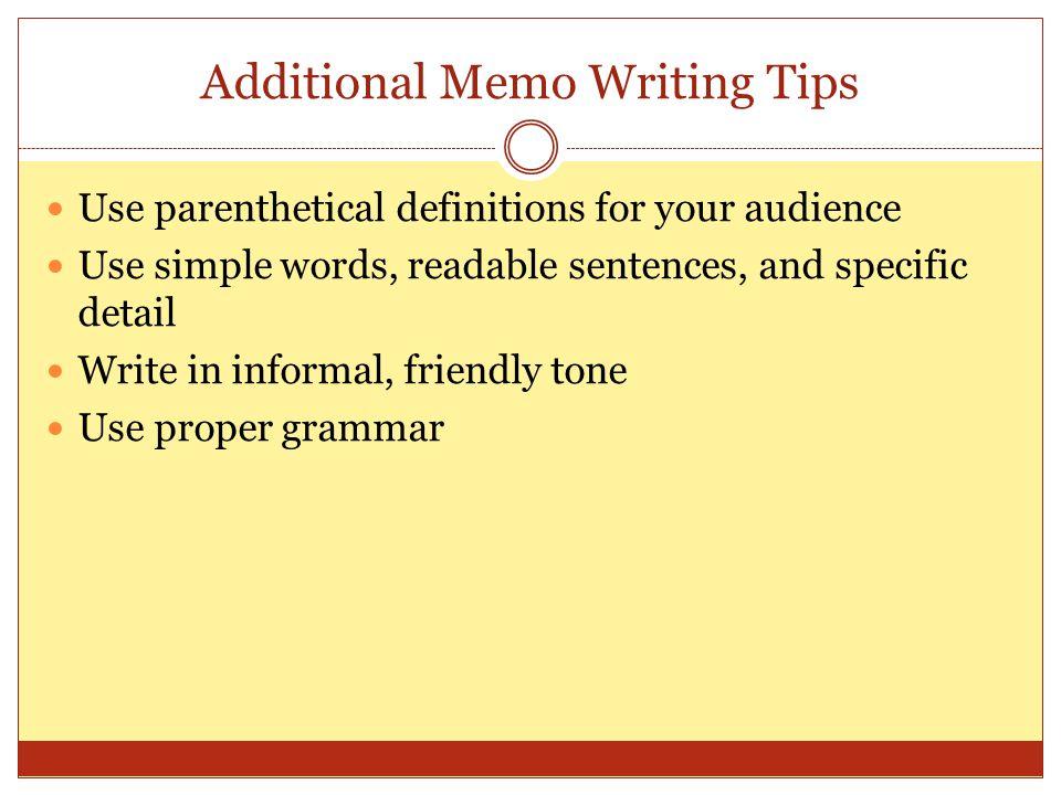 Additional Memo Writing Tips