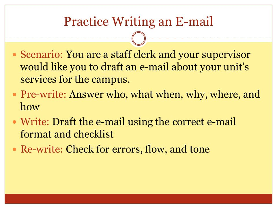 Practice Writing an E-mail