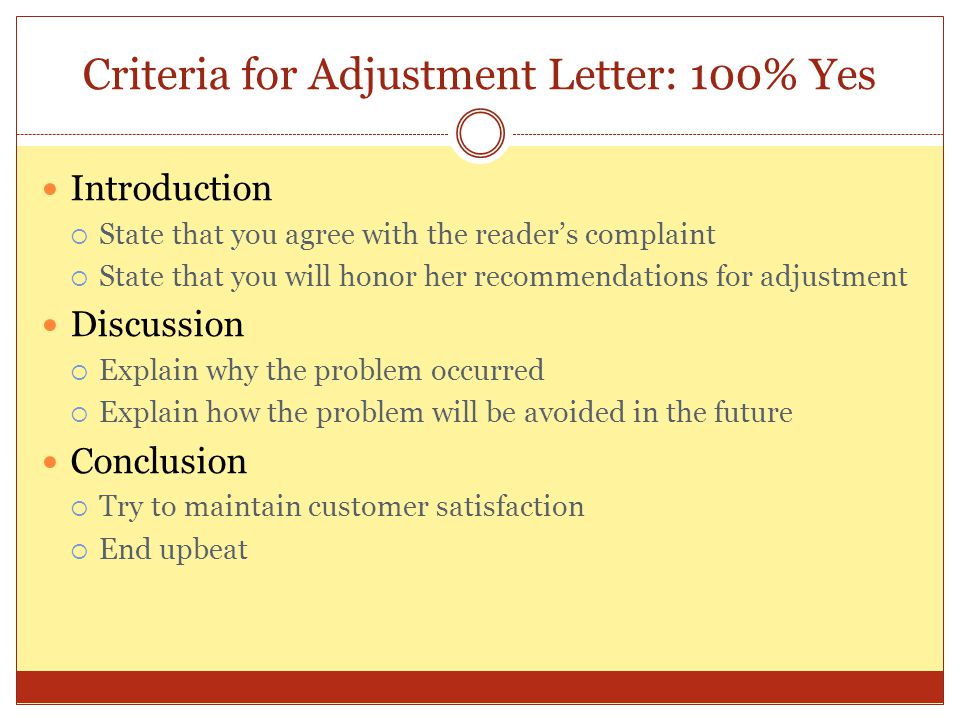 Criteria for Adjustment Letter: 100% Yes
