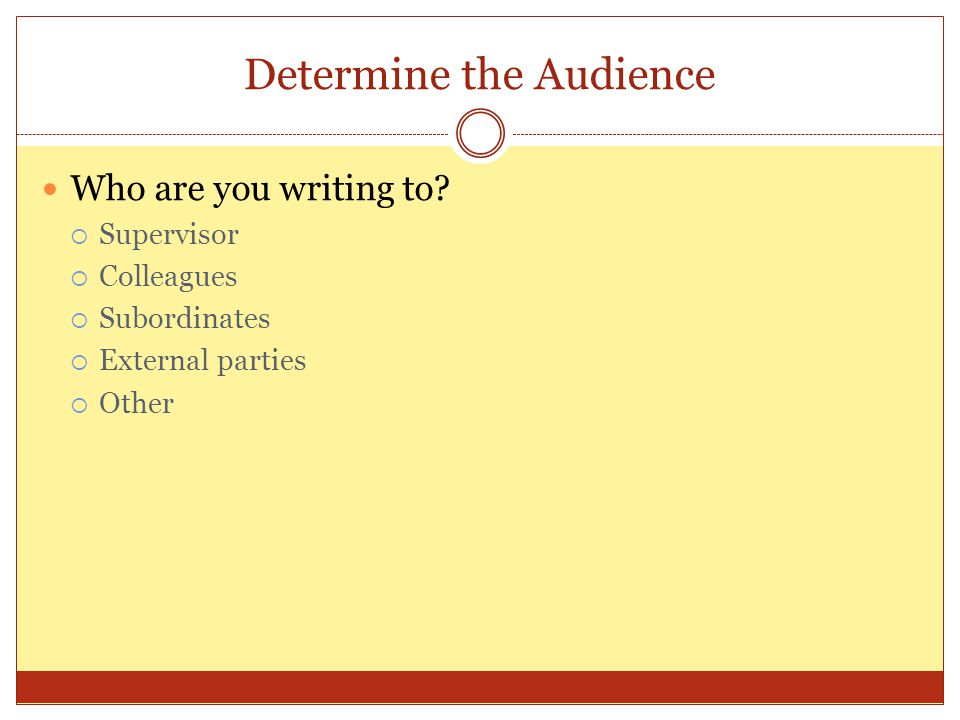 Determine the Audience