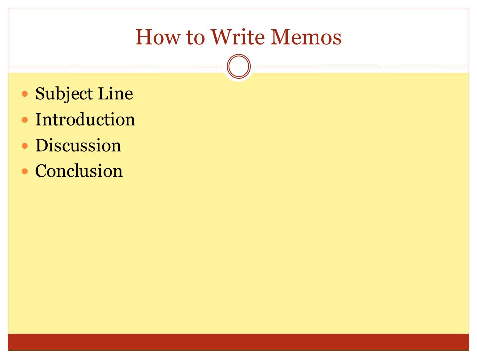 How to Write Memos Subject Line Introduction Discussion Conclusion