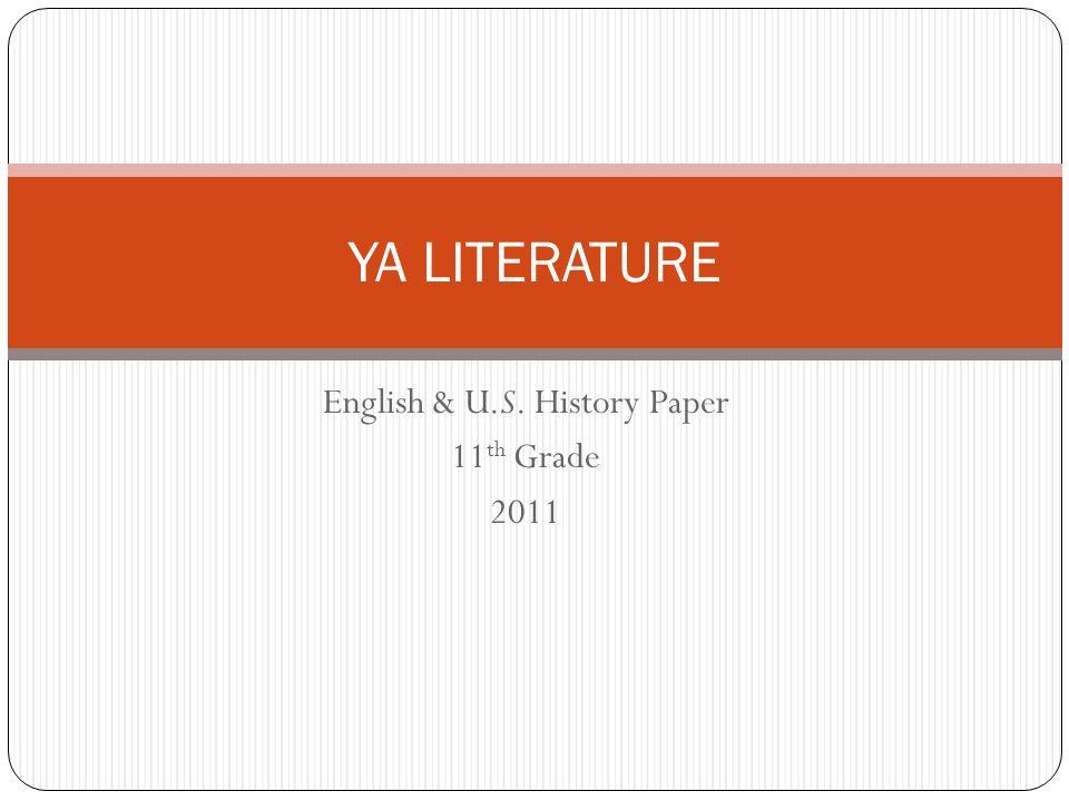 English & U.S. History Paper 11th Grade 2011