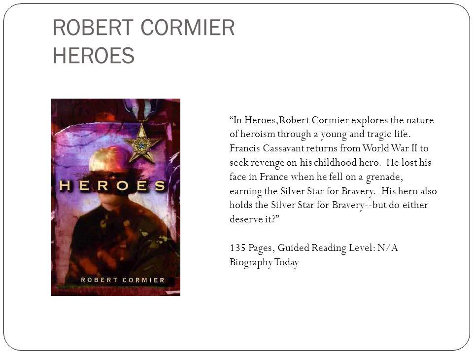 ROBERT CORMIER HEROES