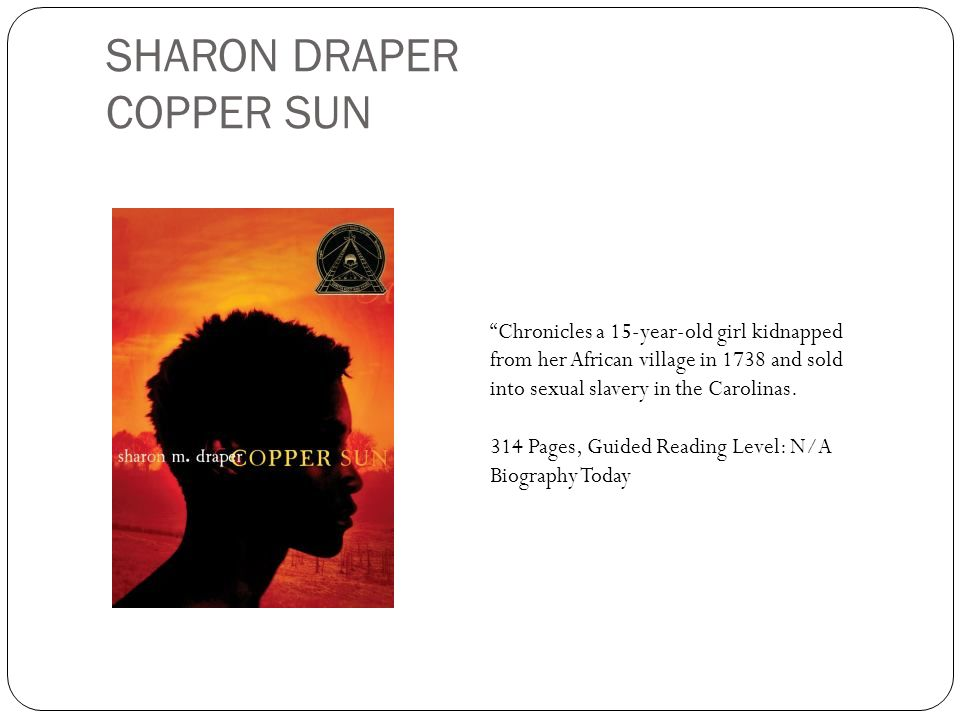 SHARON DRAPER COPPER SUN