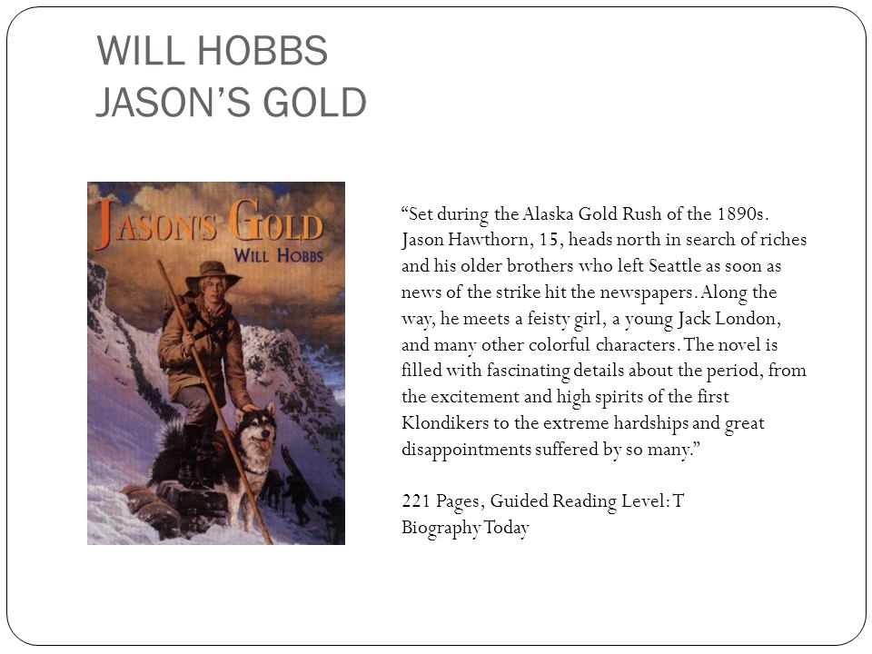 WILL HOBBS JASON'S GOLD