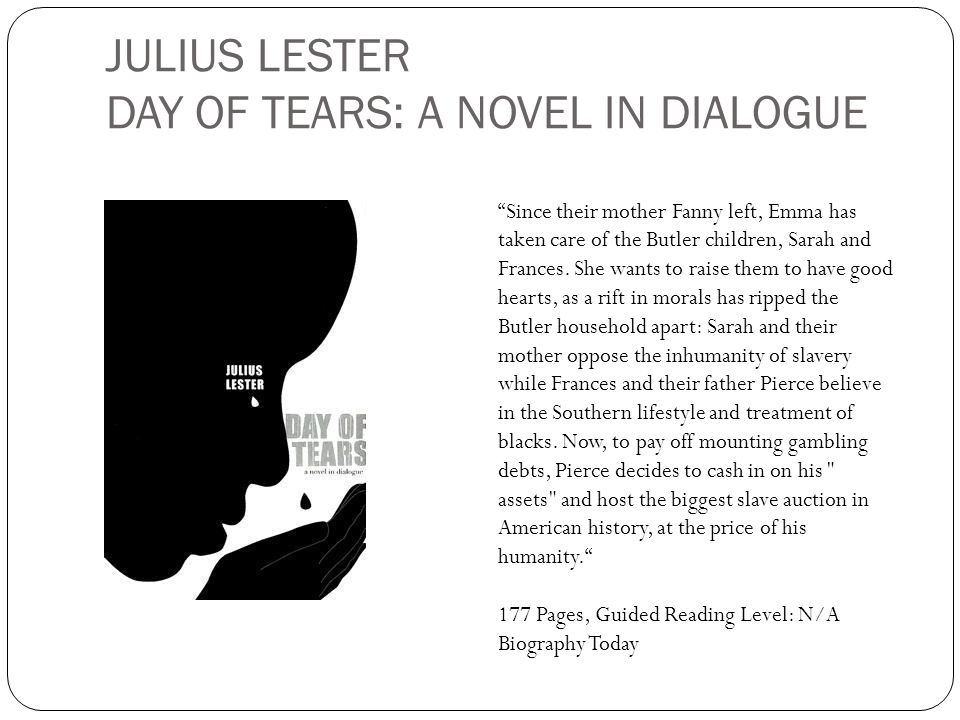 JULIUS LESTER DAY OF TEARS: A NOVEL IN DIALOGUE