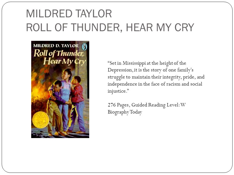 MILDRED TAYLOR ROLL OF THUNDER, HEAR MY CRY