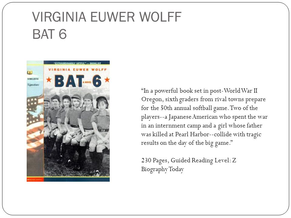 VIRGINIA EUWER WOLFF BAT 6