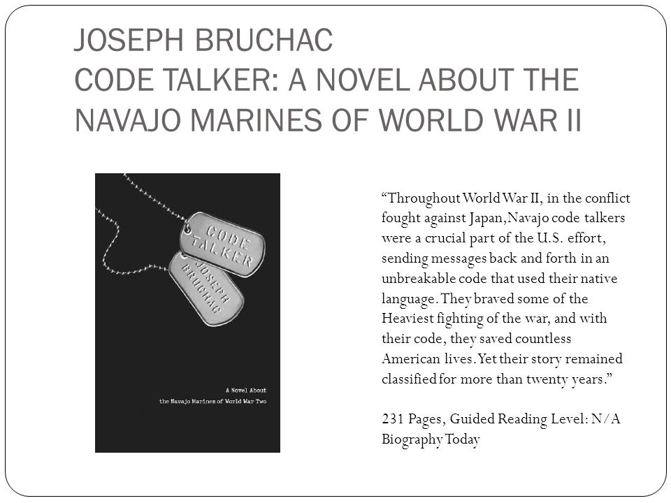 JOSEPH BRUCHAC CODE TALKER: A NOVEL ABOUT THE NAVAJO MARINES OF WORLD WAR II