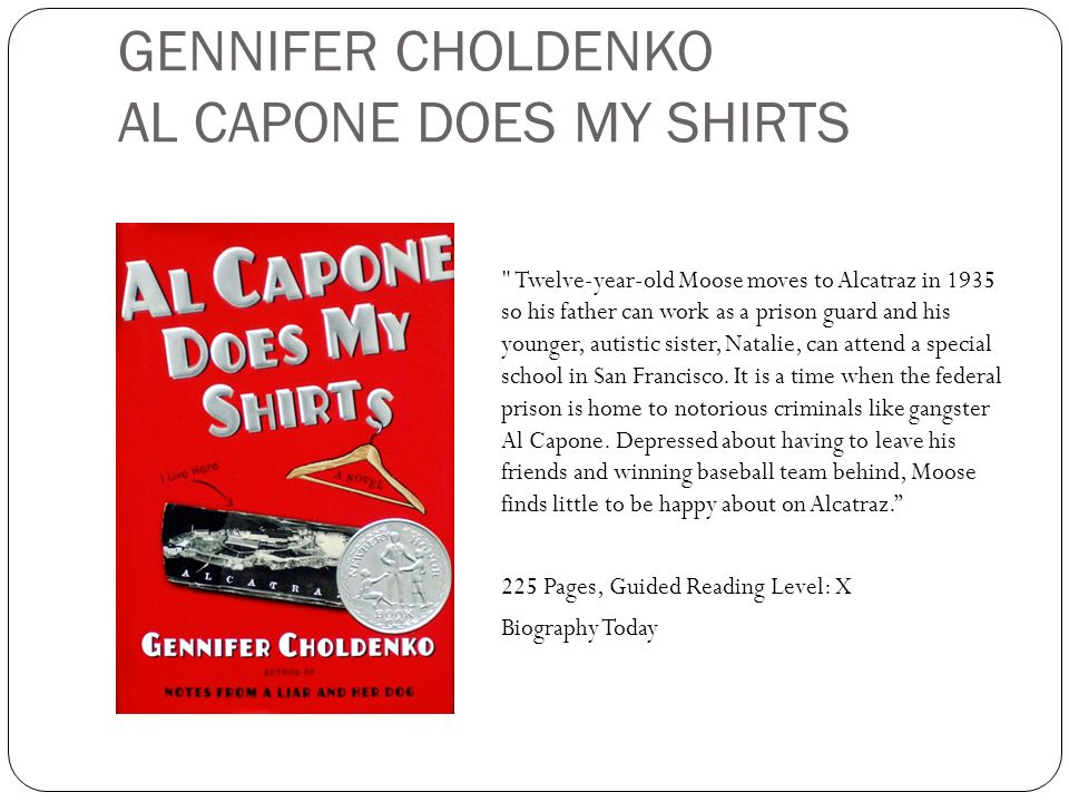 GENNIFER CHOLDENKO AL CAPONE DOES MY SHIRTS