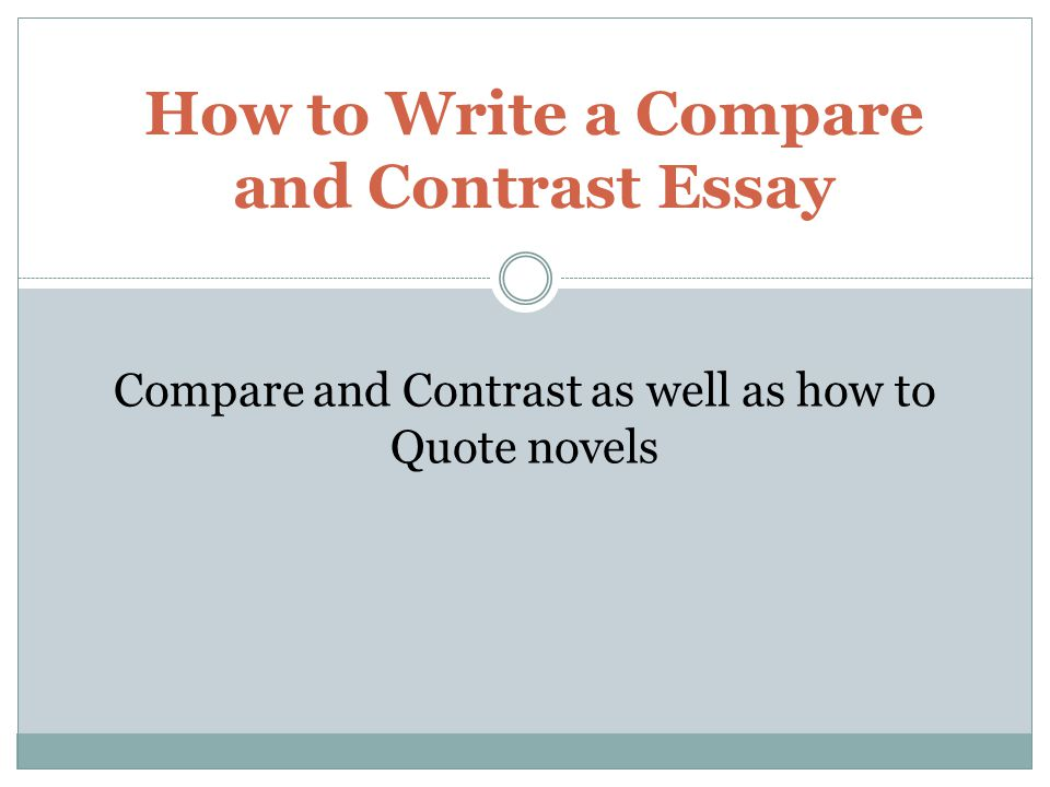 how to write a good compare and contrast essay