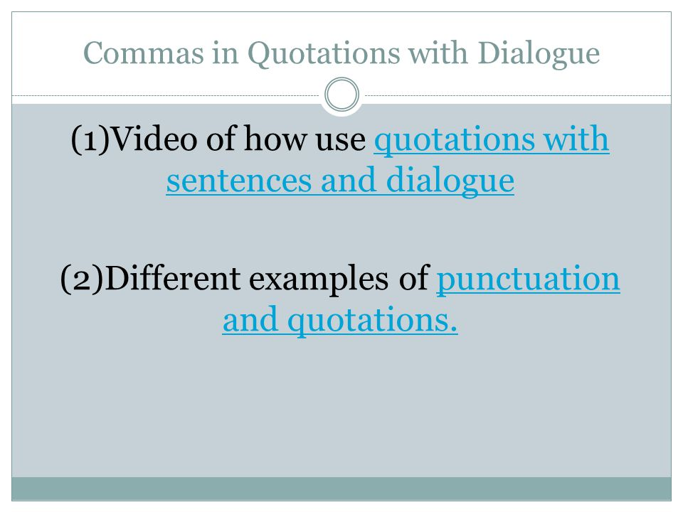 Commas in Quotations with Dialogue