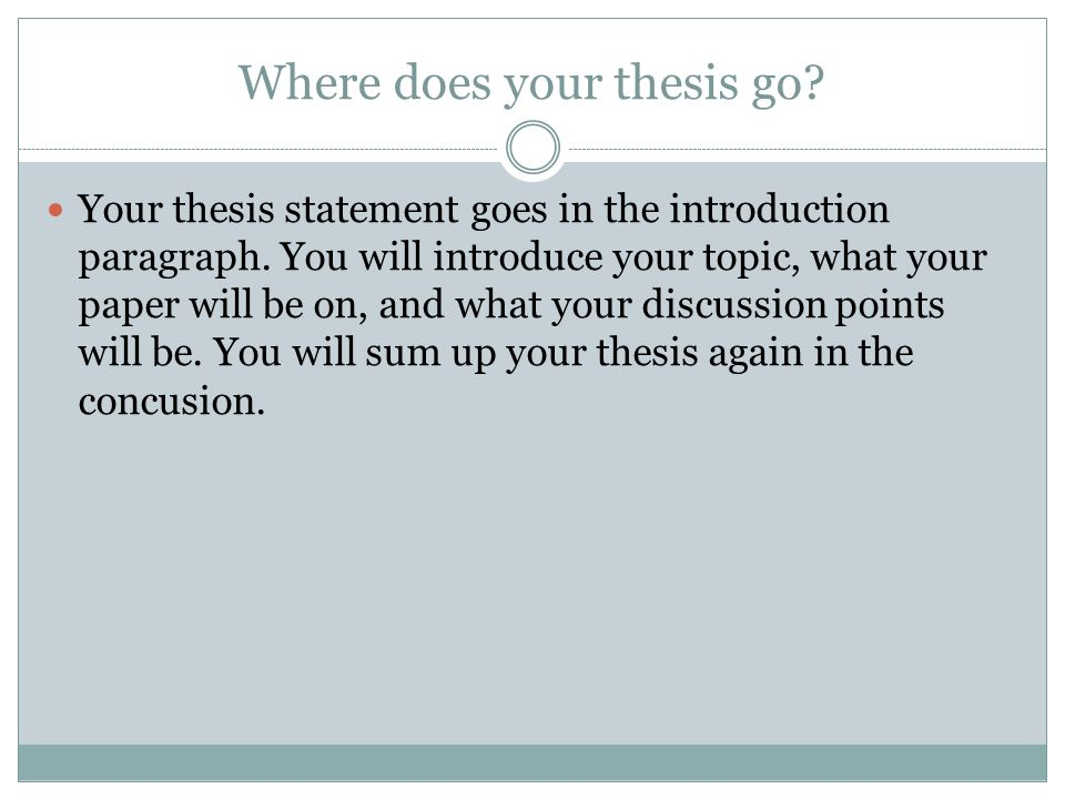 where does the thesis go in the intro A critical analysis in literature, for example, might examine the style, tone, or rhetorical appeals of a text, while an analysis of a scientific paper might examine the methodology, accuracy, and relevance of the research.