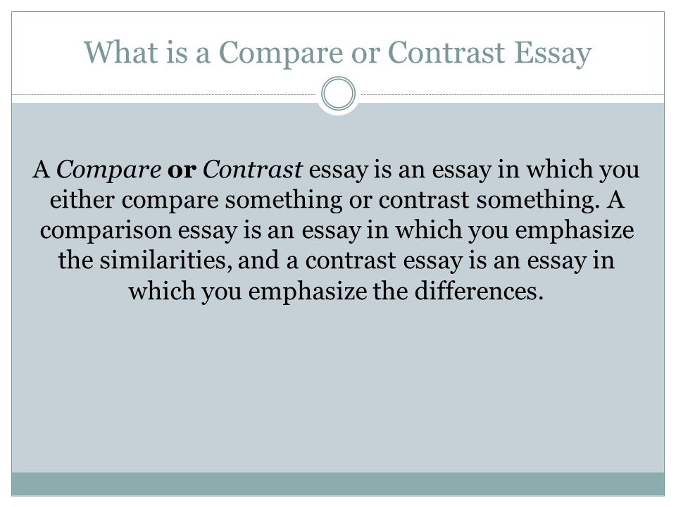 write a comparison contrast essay Here is a short information about 2 possible ways to write a compare and contrast essay a comparison essay is an essay in which you either compare something or contrast something to write a comparison essay that is easy to follow, first, decide what the similarities or differences are by writing lists on scrap paper.