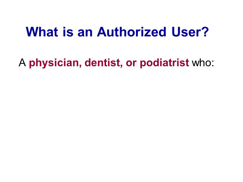 What is an Authorized User