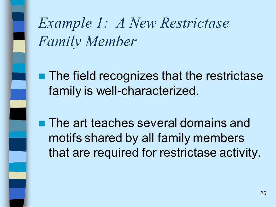 Example 1: A New Restrictase Family Member