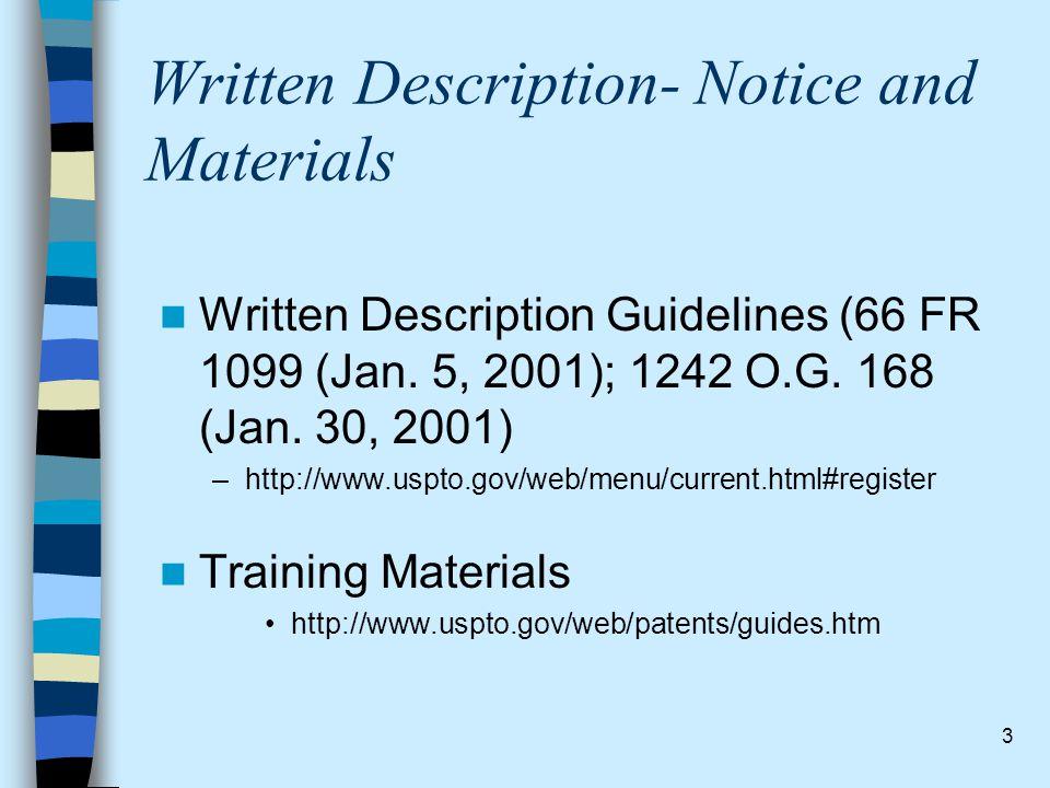 Written Description- Notice and Materials