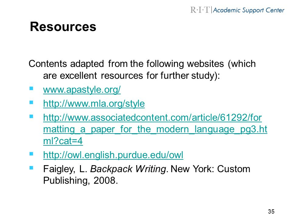 Resources Contents adapted from the following websites (which are excellent resources for further study):