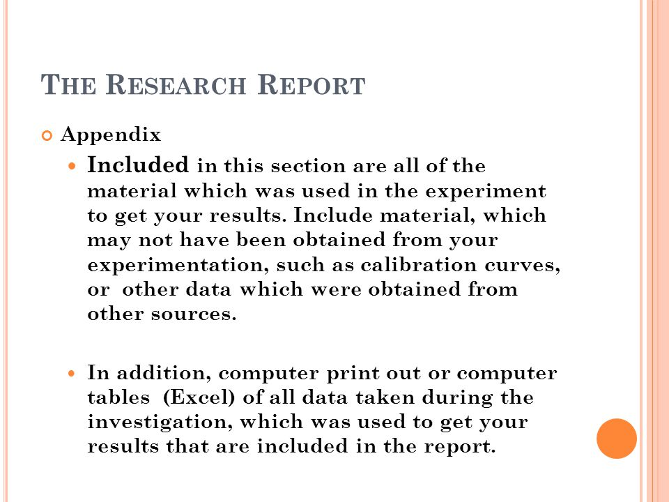 The Research Report Appendix.