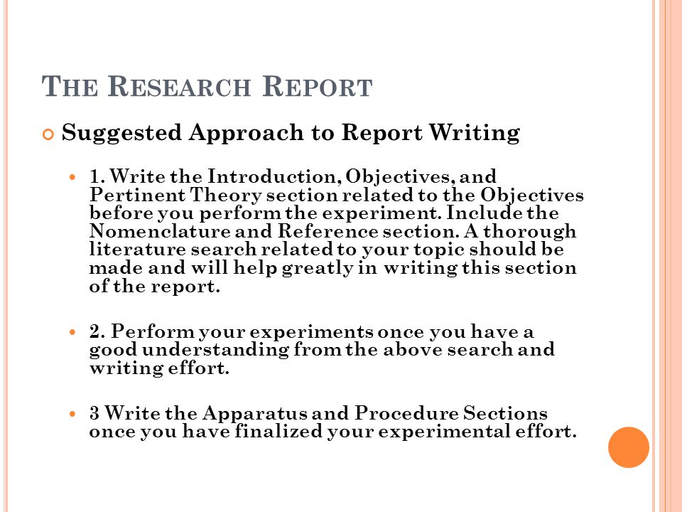 The Research Report Suggested Approach to Report Writing