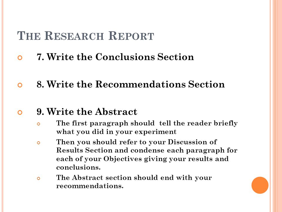 The Research Report 7. Write the Conclusions Section