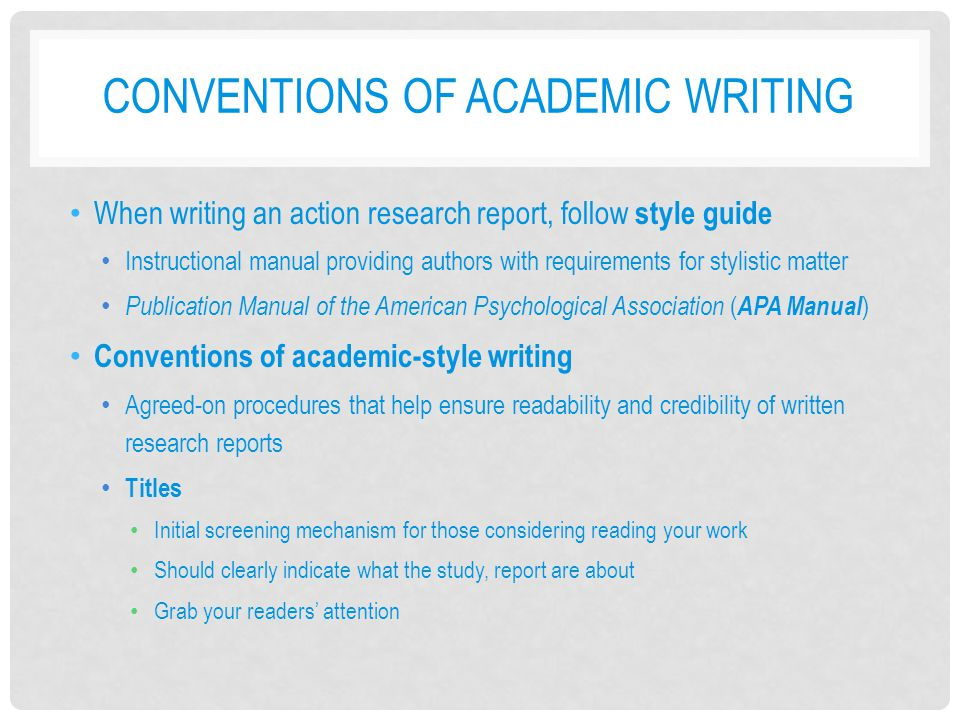 Conventions of Academic Writing