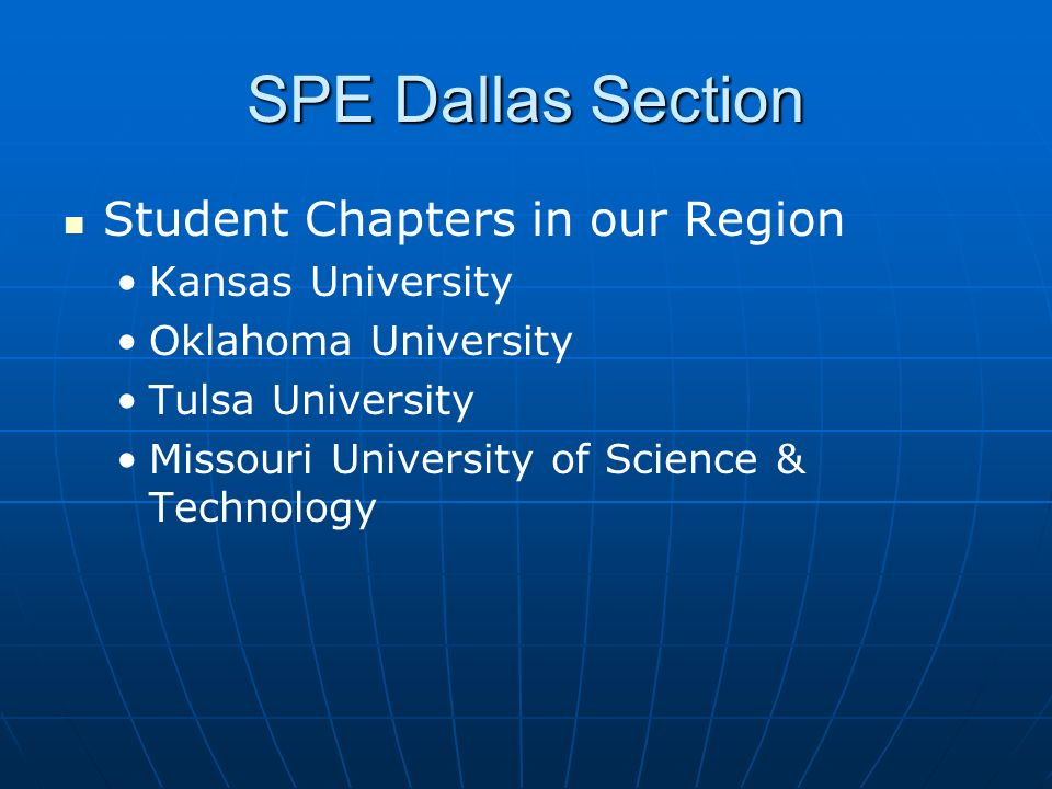 SPE Dallas Section Student Chapters in our Region Kansas University