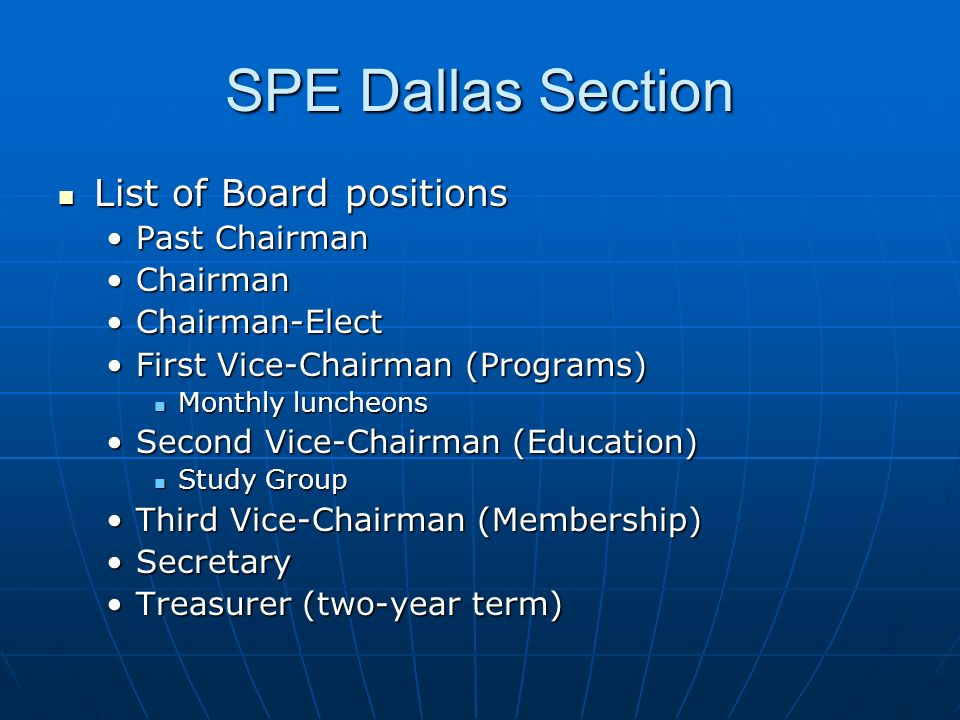 SPE Dallas Section List of Board positions Past Chairman Chairman
