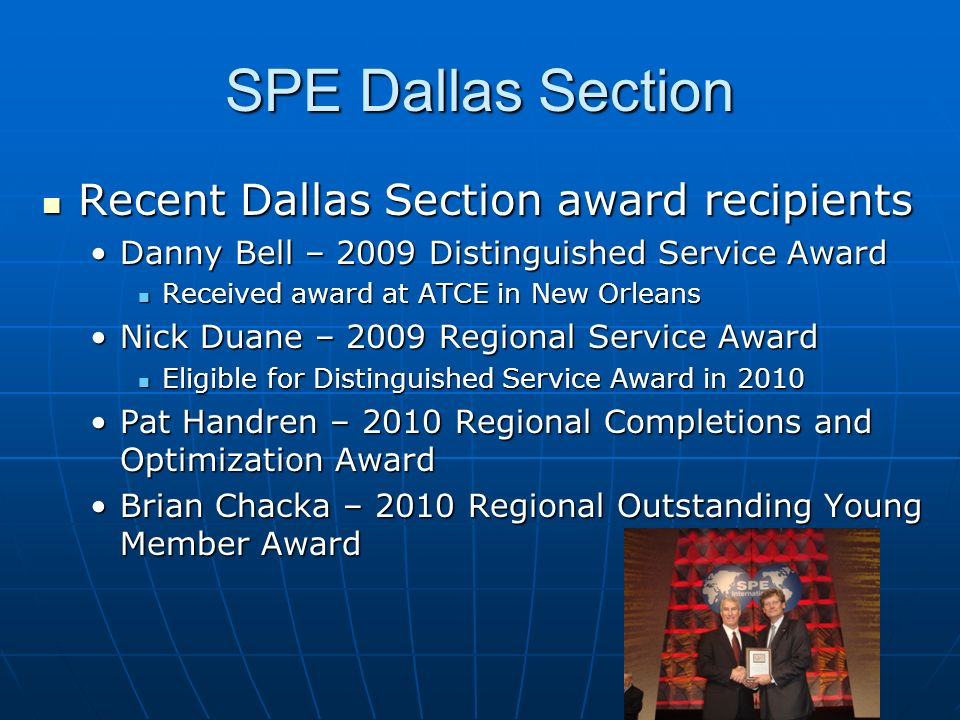 SPE Dallas Section Recent Dallas Section award recipients