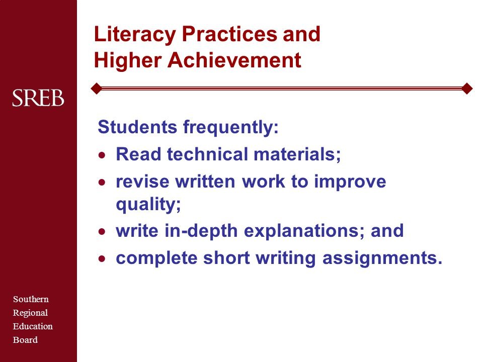 Literacy Practices and Higher Achievement