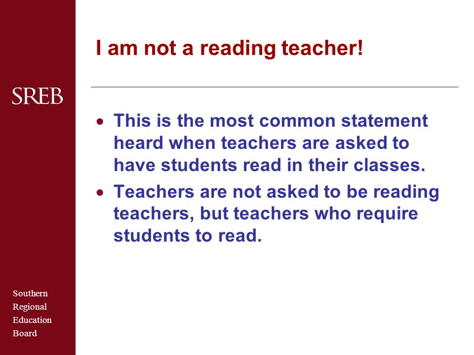 I am not a reading teacher!