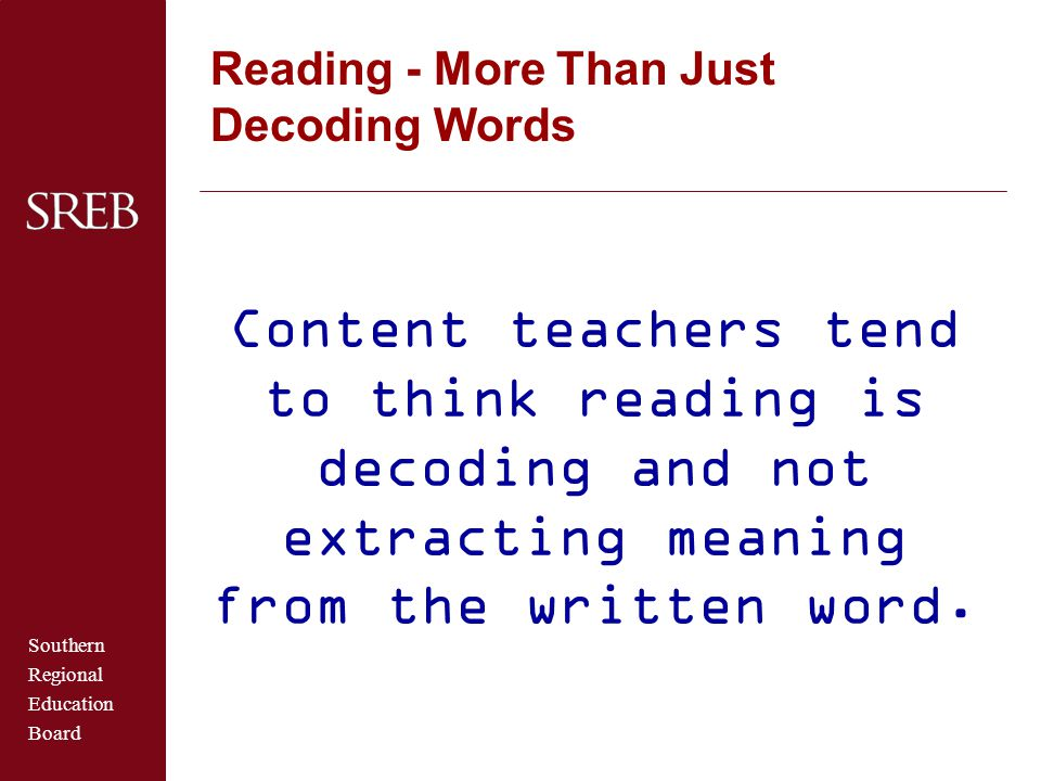 Reading - More Than Just Decoding Words