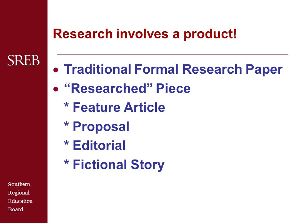 Research involves a product!