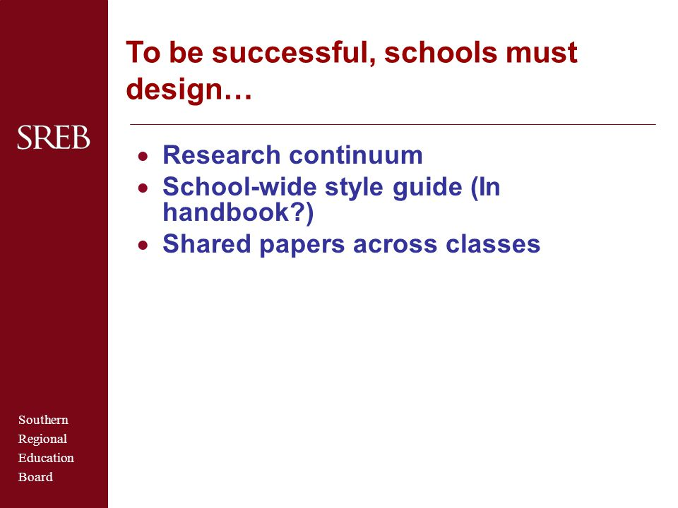 To be successful, schools must design…