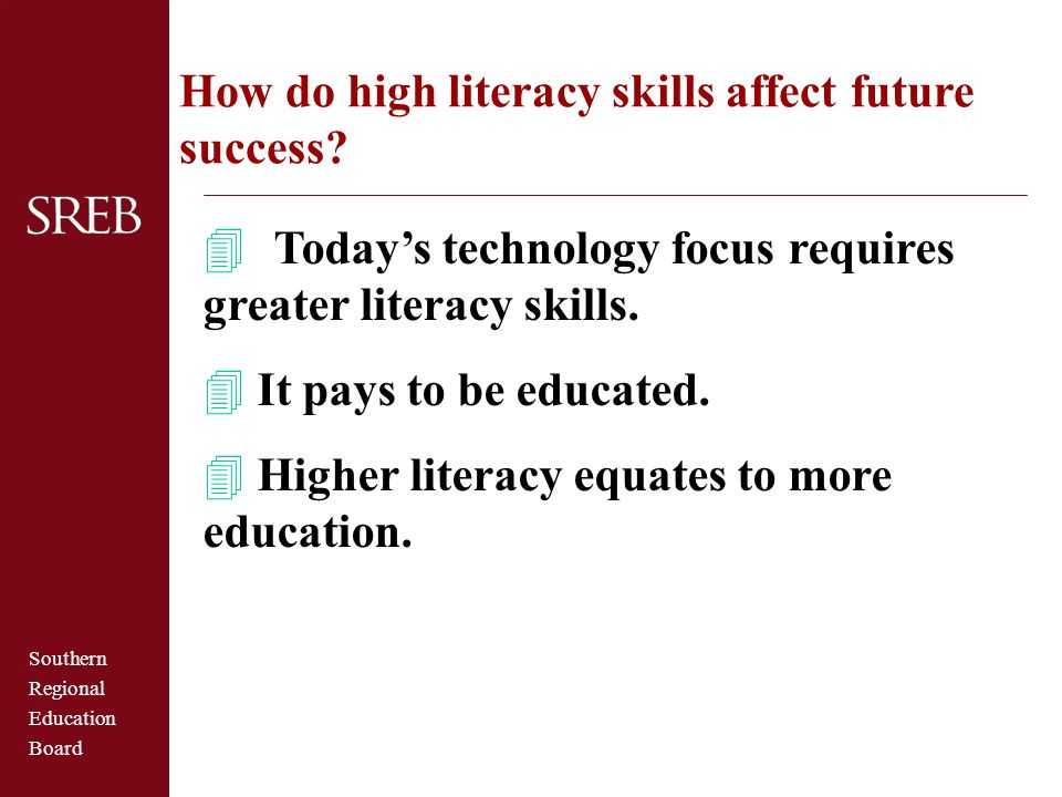 How do high literacy skills affect future success