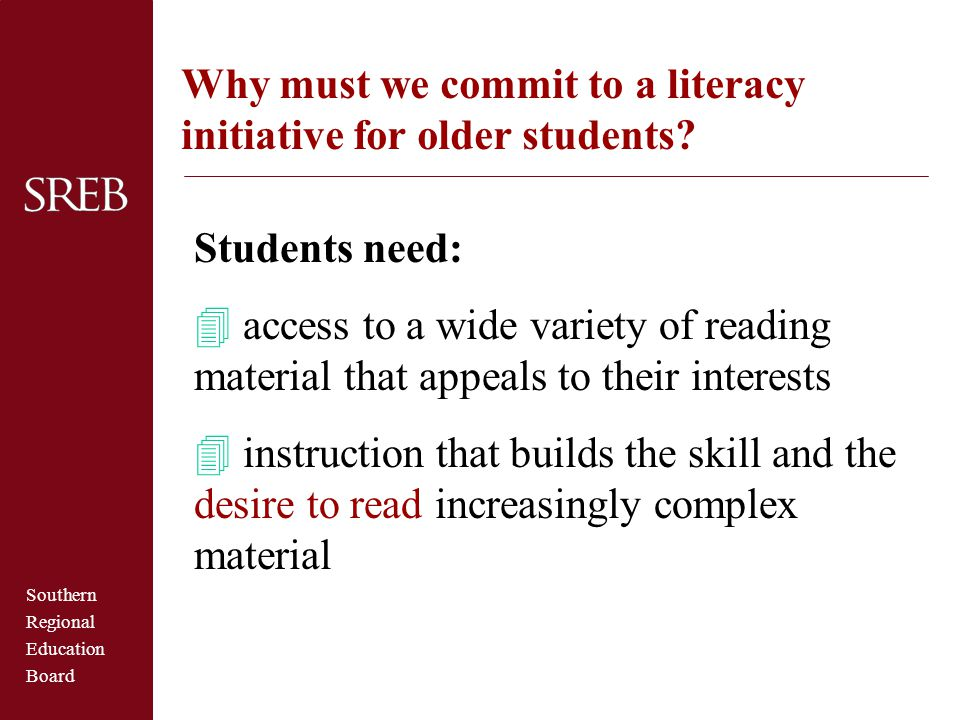 Why must we commit to a literacy initiative for older students