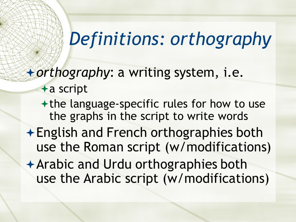 Definitions: orthography