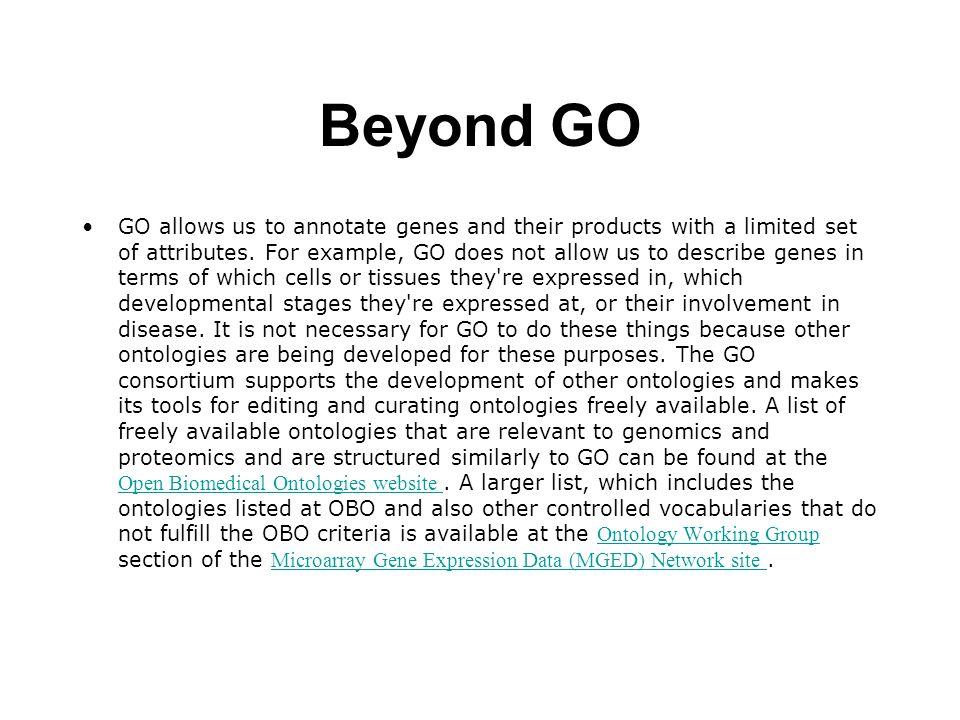 Beyond GO