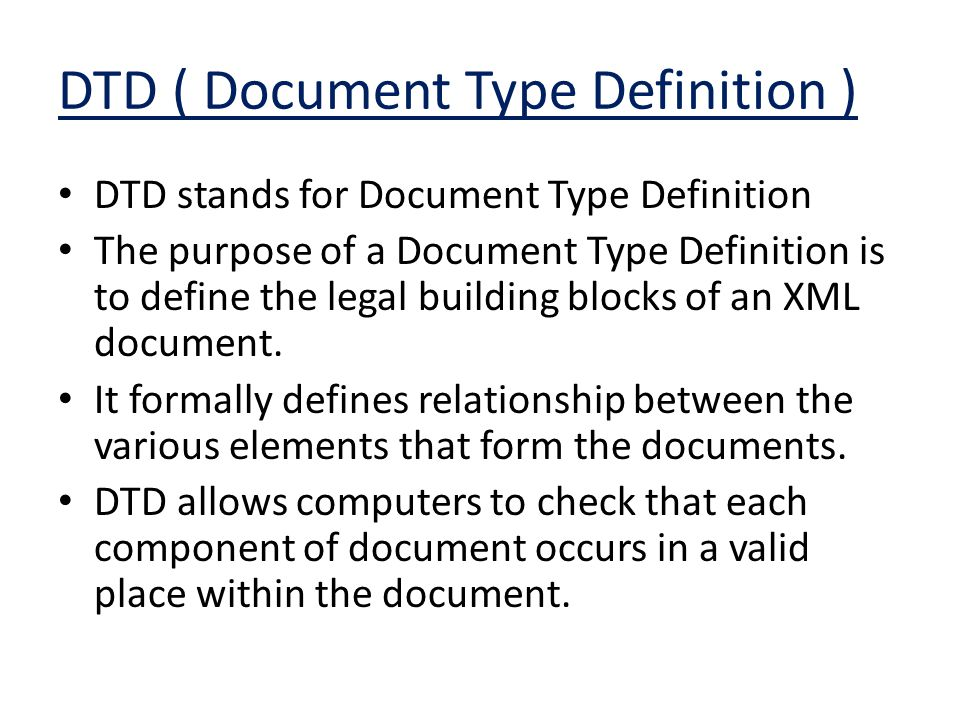 DTD ( Document Type Definition )