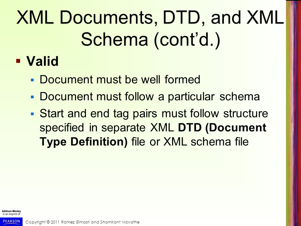 XML Documents, DTD, and XML Schema (cont'd.)