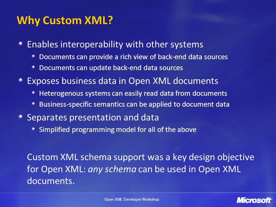 Why Custom XML Enables interoperability with other systems
