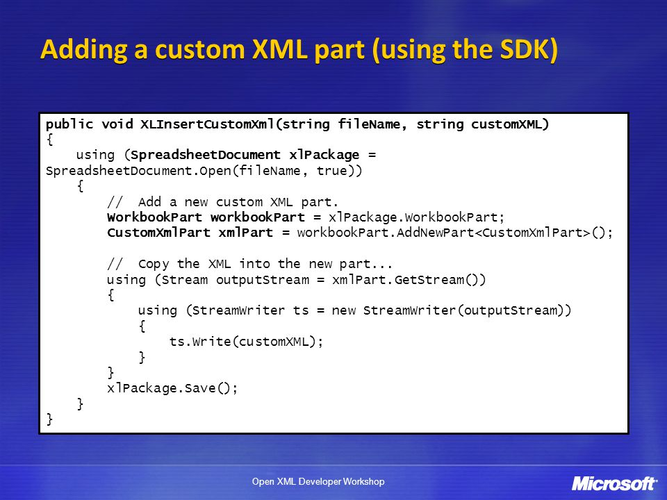 Adding a custom XML part (using the SDK)