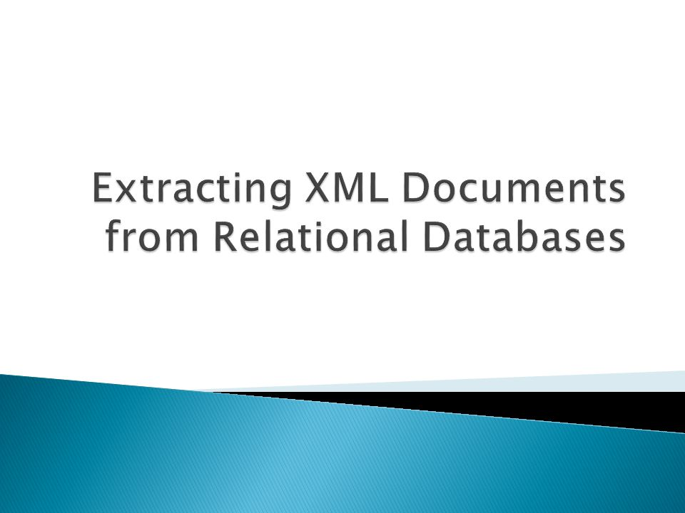 Extracting XML Documents from Relational Databases