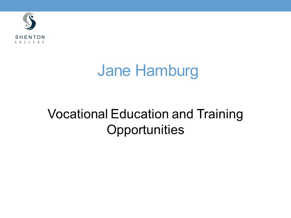 Vocational Education and Training Opportunities
