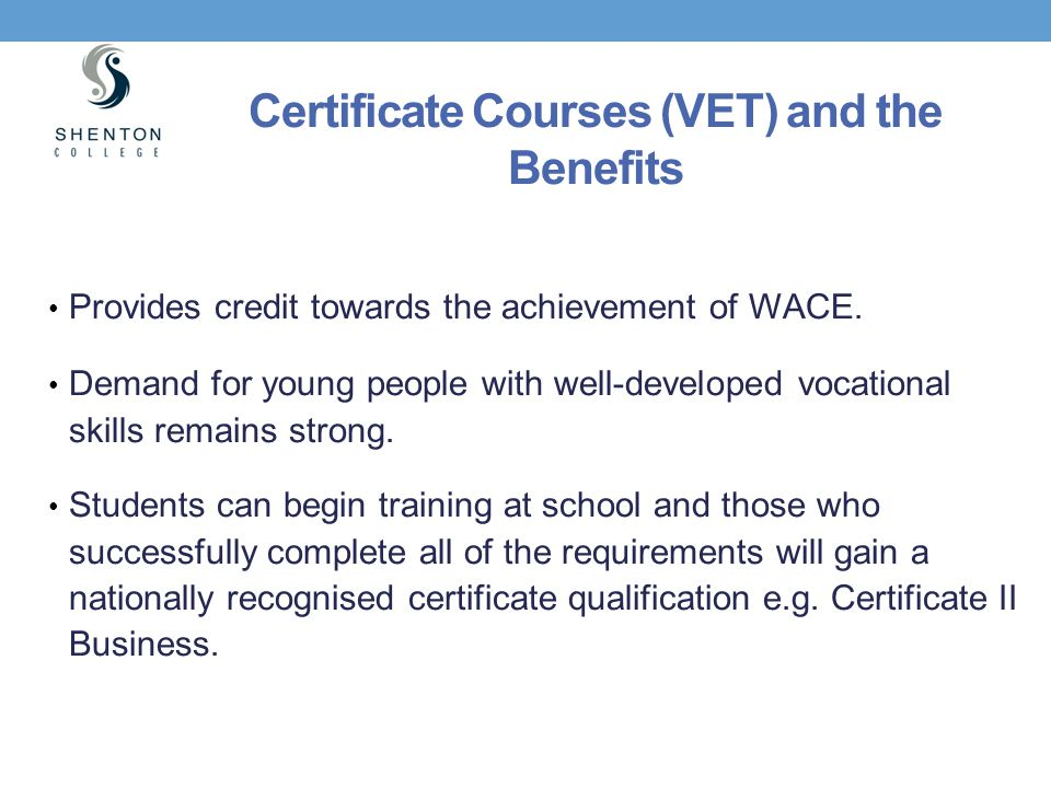 Certificate Courses (VET) and the Benefits