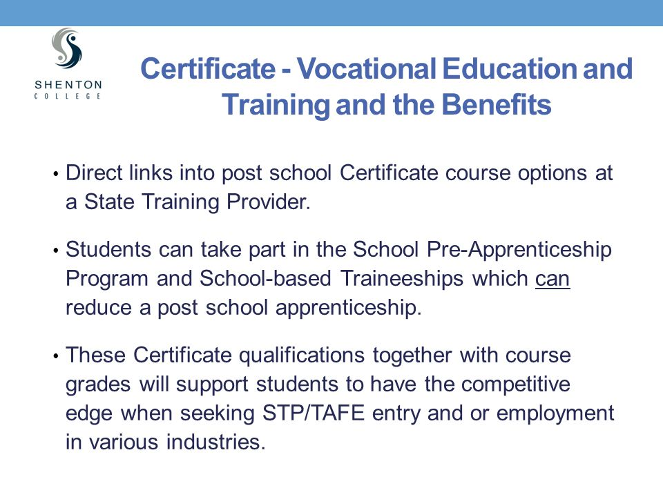 Certificate - Vocational Education and Training and the Benefits